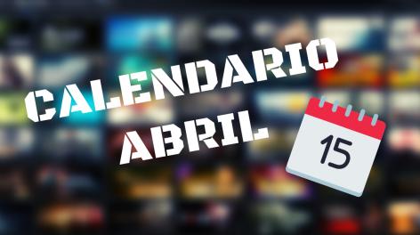 calendario videojuegos abril 2020
