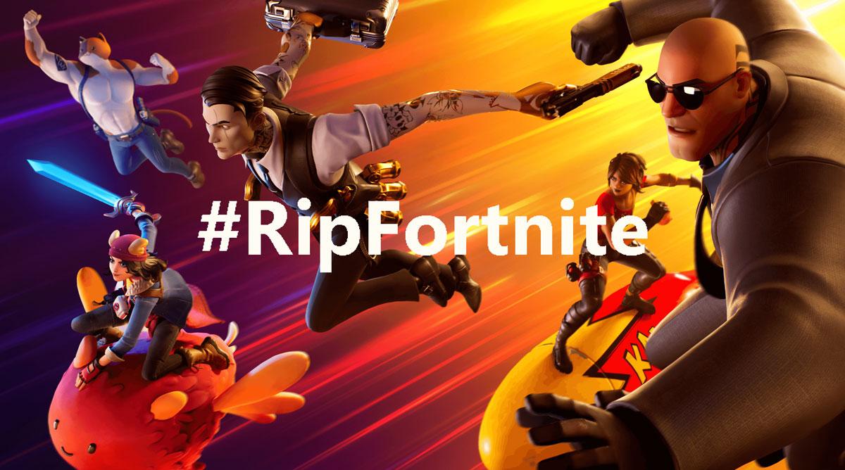 #ripfortnite